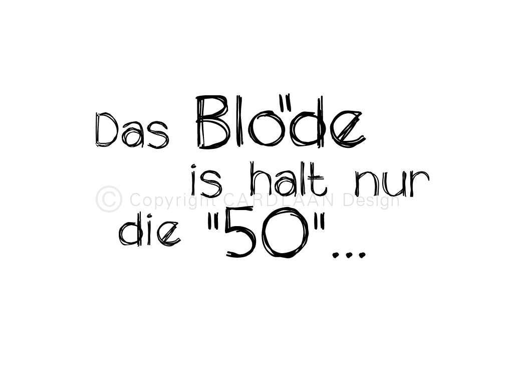 Das Blöde is halt... 50